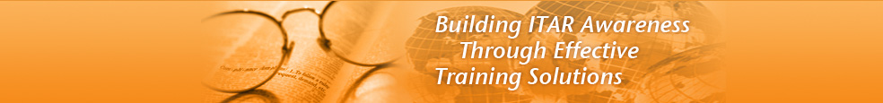 Building ITAR Awareness Through Effective Training Solution